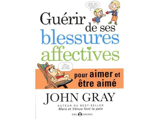 Guerir-de-ses-blessures-affectives-pour-aimer-et-etre-aime-la-derniere-lecon-Love-de-John-Gray_width620